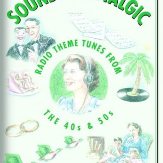 SOUNDS NOSTALGIC TUNES FROM THE 40S AND 50S